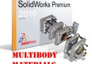 SolidWorks 2010: Multibody Materials