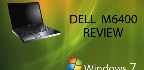 Dell M6400 with Windows 7!