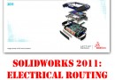SolidWorks Electrical Routing – Part 3 (FINALLY!)